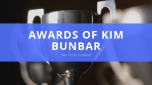 Kim Renee Dunbar Notable Awards