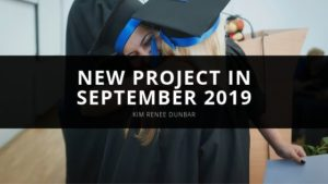 Kim Renee Dunbar - New Project in September 2019